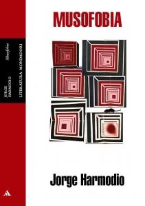 Musofobia, de Jorge Harmodio