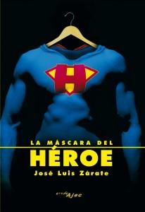 La máscara del héroe (clic para ampliar)