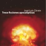 Trece ficciones apocalípticas