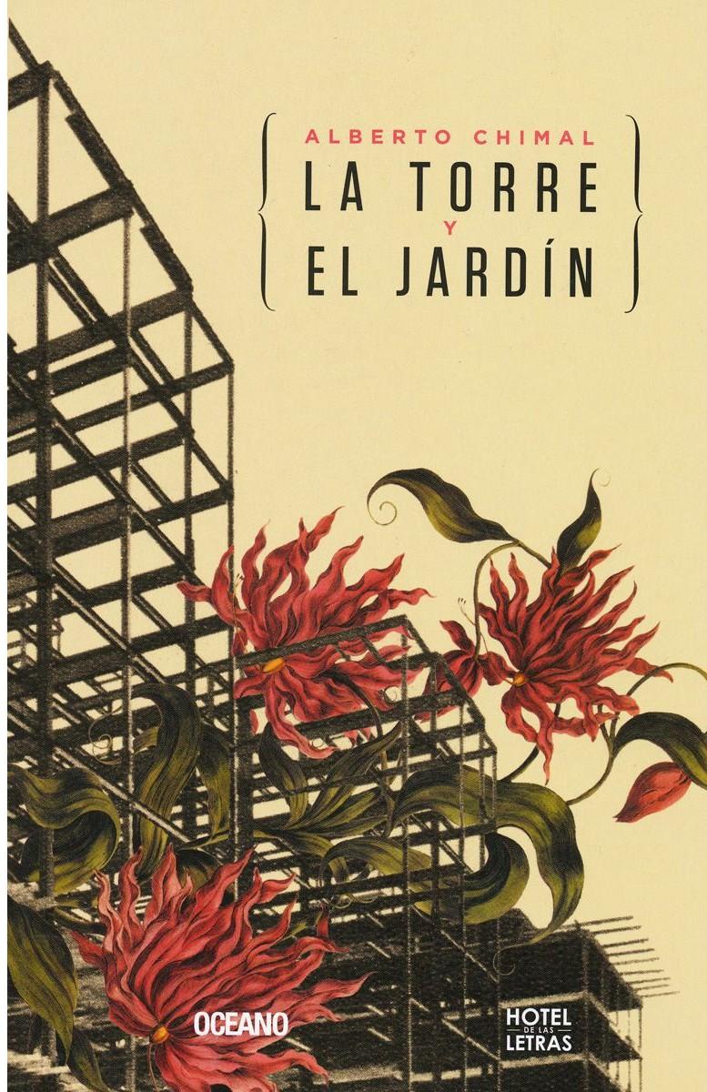 Image result for Alberto Chimal, La torre y el jardín