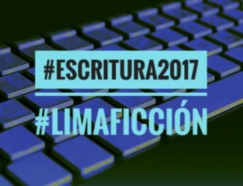 #Escritura2017: convocatoria a participar en #LimaFicción